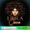 Womens Libra Queen Born In September October Melanin Birthday T Shirt copy