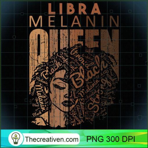 Womens Libra Queen Melanin Strong Horoscope Zodiac Afro Woman T Shirt copy