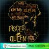 Womens Pisces Queen Birthday Zodiac Costume Black Women Gift Girl T Shirt copy