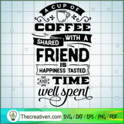 A Cup Of Coffee Shared SVG Free, Coffee SVG Free, Free SVG For Cricut Silhouette