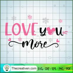 Love You More SVG, Disney Christmas SVG, Mickey And Minnie SVG