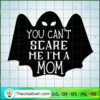 You Can t Scare Me I M A Mom PNG copy