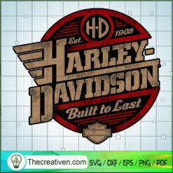 Harley Davidson Built To Last SVG, Harley Davidson SVG, Legendary Motorcyles SVG