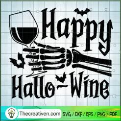 Happy Hallowine Skull Hand SVG, Skeleton SVG, Scary Halloween SVG