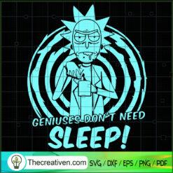 Geniuses Don't Need Sleep SVG, Rick And Morty SVG, Cartoon Movie SVG