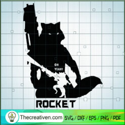 Oh Yeah Rocket SVG, Guardians of the Galaxy SVG, Marvel SVG