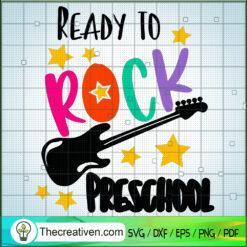 Ready To Rock Preschool SVG, Rock Music SVG, Party SVG