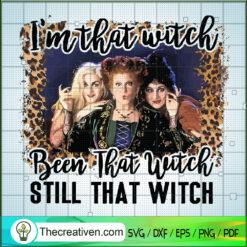 Hocus Pocus Is That Witch SVG, Hocus Pocus SVG, Halloween SVG