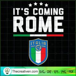 It's Coming Rome SVG, Italia SVG, Sport Team SVG