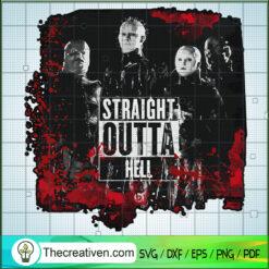 Straight Outta Hell SVG, Horror Movie SVG, Halloween SVG