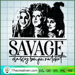 Hocus Pocus Savage SVG, Sanderson Sister SVG, Halloween SVG