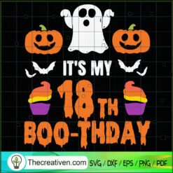 It's My 18th Boo-thday SVG, Boo Boo SVG, Halloween SVG