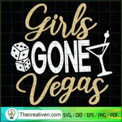 Girls Gone Vegas SVG, Girls SVG, Drink Wine SVG