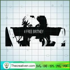 Free Britney SVG, Free Britney Movement SVG, Singer SVG