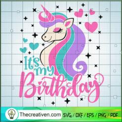 It's My Birthday SVG, Unicorn SVG, Lover SVG