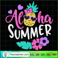Aloha Summer SVG, Summer Time SVG, Pinapple SVG