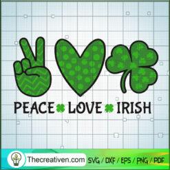 Peace Love Irish SVG, Peace SVG, St.Patrick's Day SVG