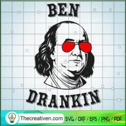 Ben Drankin SVG, Independence Day SVG, 4th of July SVG