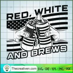 Red, White And Brews SVG, Drink Beer SVG, USA Flag SVG