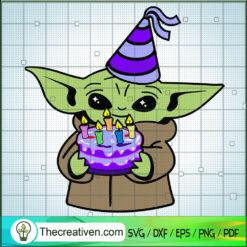 Baby Yoda Birthday SVG, Baby Yoda SVG, Happy Birthday SVG