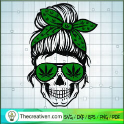 Momlife Cannabis SVG, Skull Cannabis SVG, Weed SVG