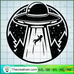 UFO Take Alien SVG, UFO SVG, Alien SVG