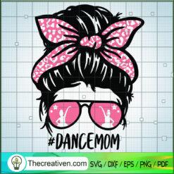 Dancemom SVG, Dancing Mom SVG, Messy Bun SVG