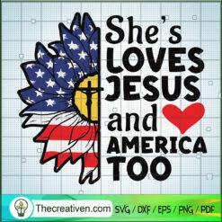 She's Loves Jesus And America Too SVG, Jesus Christ SVG, God SVG