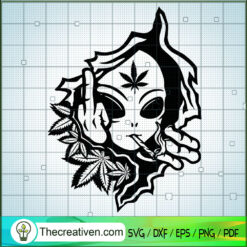 Alien Smoke Middle Finger SVG, Smoking Weed SVG, Cannabis SVG