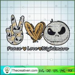 Peace Love Nightmare SVG, Jack Skellington SVG, Halloween SVG