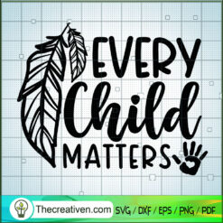 Every Child Matters SVG, Children SVG, Quotes SVG