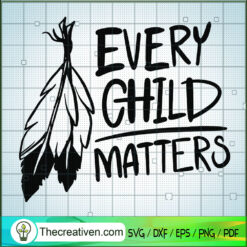 Every Child Matters SVG, Quotes SVG, Children Matters SVG
