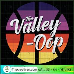 The Valley -Oop SVG, Basketball SVG, Sports SVG