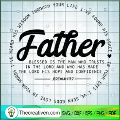 Father Blessed Is The Man Whot Trusts SVG, Father Day SVG, Quotes SVG