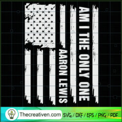 Am I The Only One Aaron Lewis SVG, Aaron Lewis SVG, USA Flag SVG