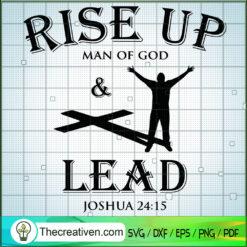 Rise Up Man Of God & Lead SVG, Joshua 24:15 SVG, Man Of God SVG