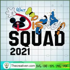 Walt Disney Squad 2021 SVG, Disney 2021 SVG, Walt Disney SVG
