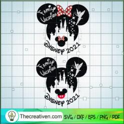 Family Vacation Disney 2021 SVG, Disney Mickey And Minnie SVG, Walt Disney SVG