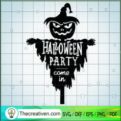 Halloween Party Come In SVG, Figurehead SVG, Halloween SVG