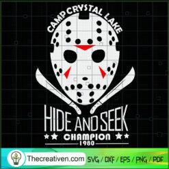 Camp Crystal Lake Hide And Seek Champion 1980 SVG, Jason Voorhees SVG, Horror Characters SVG