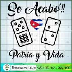 Se Acabo Patria y Vida SVG, Cuba Patria SVG, Cuba SVG