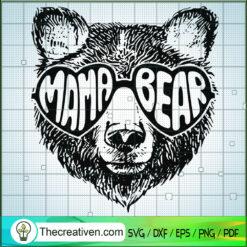 Mama Bear SVG, Bear SVG, Animals SVG