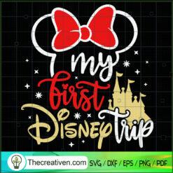My First Disney Trip SVG, Walt Disney SVG, Disney Minnie SVG