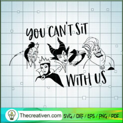 You Can't Sit With Us SVG, Squad Witches SVG, Bad Witches SVG