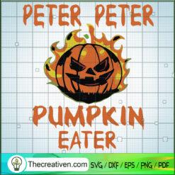 Peter Peter Pumpkin Eater SVG, Pumpkin Halloween SVG, Scary Halloween SVG