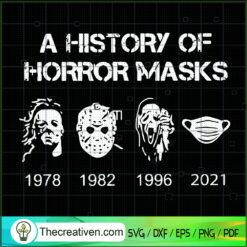 A History of Horror Masks SVG, Mask Horror SVG, Halloween SVG