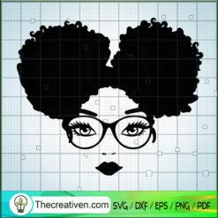 Afro Puff SVG, Black Queen SVG, Black People SVG