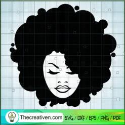 Afro Woman SVG, Black Queen Girl SVG, Black People SVG