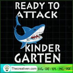 Ready To Attach Kinder Garten SVG, Shark SVG, Back To School SVG