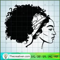 Afro Woman SVG, Black Queen SVG, Black People SVG